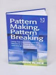 Pattern Making, Pattern Breaking by Ann Alder